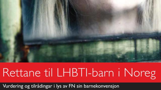 Skyggerapport om LHBTI-barn i Norge
